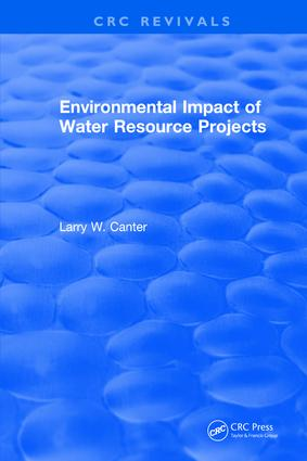 Environmental Impact of Water Resource Projects: 1st Edition (Hardback) book cover