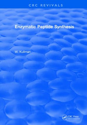 Enzymatic Peptide Synthesis: 1st Edition (Hardback) book cover