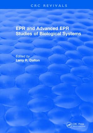 EPR and Advanced EPR Studies of Biological Systems: 1st Edition (Hardback) book cover