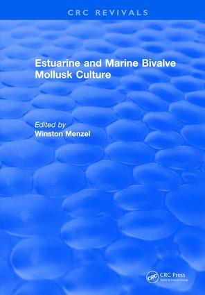 Estuarine and Marine Bivalve Mollusk Culture: 1st Edition (Hardback) book cover