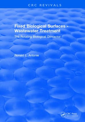 Fixed Biological Surfaces - Wastewater Treatment: The Rotating Biological Contactor, 1st Edition (Hardback) book cover