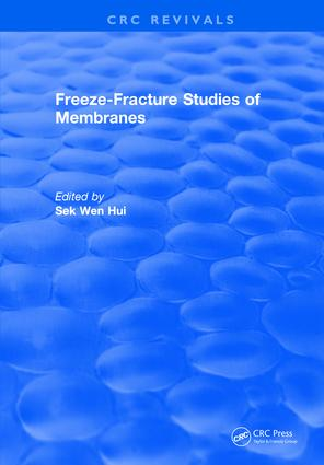 Freeze-Fracture Studies of Membranes: 1st Edition (Hardback) book cover