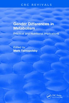 Gender Differences in Metabolism: Practical and Nutritional Implications, 1st Edition (Hardback) book cover