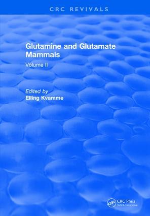 Glutamine and Glutamate Mammals: Volume II, 1st Edition (Hardback) book cover