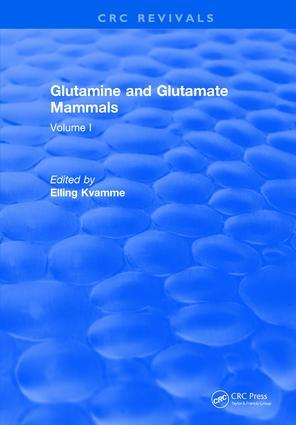 Glutamine and Glutamate Mammals: Volume I, 1st Edition (Hardback) book cover