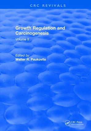 Growth Regulation and Carcinogenesis: Volume 2, 1st Edition (Hardback) book cover