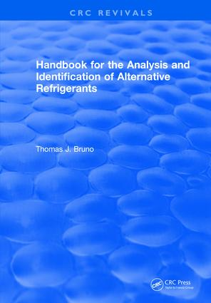 Handbook for the Analysis and Identification of Alternative Refrigerants: 1st Edition (Hardback) book cover