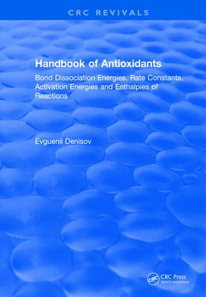 Handbook of Antioxidants: Bond Dissociation Energies, Rate Constants, Activation Energies, and Enthalpies of Reactions, 1st Edition (Hardback) book cover