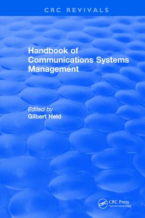 Handbook of Communications Systems Management: 1999 Edition, 1st Edition (Hardback) book cover