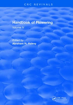 Handbook of Flowering: Volume IV, 1st Edition (Hardback) book cover