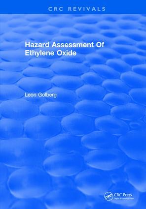 Hazard Assessment Of Ethylene Oxide: 1st Edition (Hardback) book cover