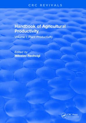 Handbook of Agricultural Productivity: Volume I: Plant Productivity, 1st Edition (Hardback) book cover