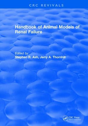 Handbook of Animal Models of Renal Failure: 1st Edition (Hardback) book cover