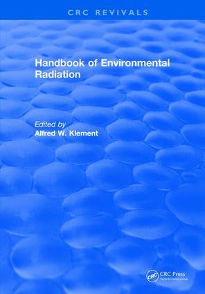 Handbook of Environmental Radiation: 1st Edition (Hardback) book cover