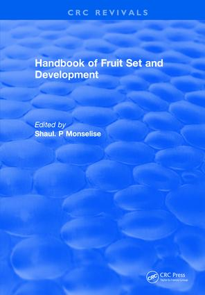 Handbook of Fruit Set and Development: 1st Edition (Hardback) book cover