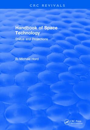 Handbook of Space Technology: Status and Projections: 1st Edition (Hardback) book cover