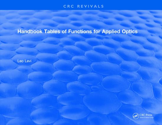 Handbook Tables of Functions for Applied Optics: 1st Edition (Hardback) book cover