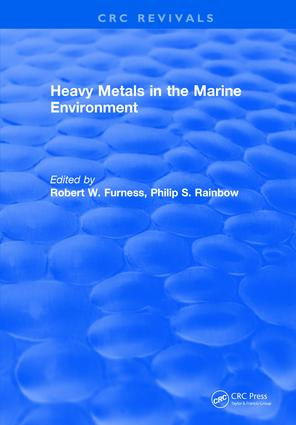 Heavy Metals in the Marine Environment: 1st Edition (Hardback) book cover