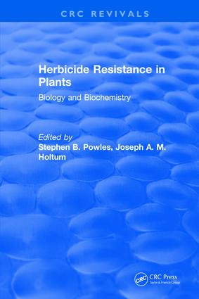 Herbicide Resistance in Plants: Biology and Biochemistry, 1st Edition (Hardback) book cover