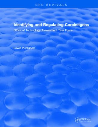 Identifying and Regulating Carcinogens: 1st Edition (e-Book) book cover