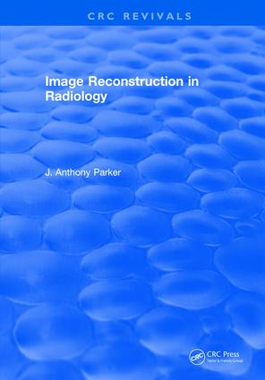 Image Reconstruction in Radiology: 1st Edition (Hardback) book cover