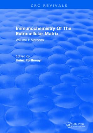 Immunochemistry Of The Extracellular Matrix: Volume 1, 1st Edition (Hardback) book cover