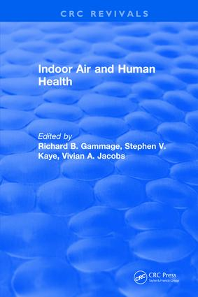 Indoor Air and Human Health: 1st Edition (Hardback) book cover