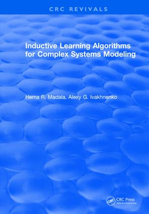 Inductive Learning Algorithms for Complex Systems Modeling: 1st Edition (Hardback) book cover