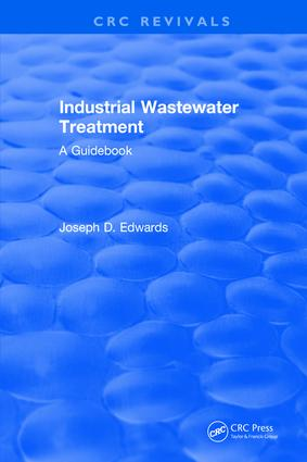 Industrial Wastewater Treatment: 1st Edition (Hardback) book cover