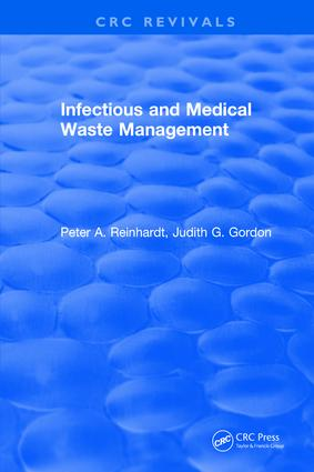 Infectious and Medical Waste Management: 1st Edition (Hardback) book cover