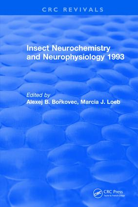 Insect Neurochemistry and Neurophysiology: 1st Edition (Hardback) book cover