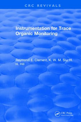 Instrumentation for Trace Organic Monitoring: 1st Edition (Hardback) book cover