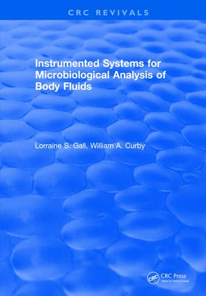 Instrumented Systems For Microbiological Analysis of Body Fluids: 1st Edition (Hardback) book cover