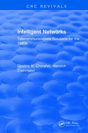 Intelligent Networks: Telecommunications Solutions for the 1990s, 1st Edition (Hardback) book cover