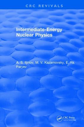 Intermediate-Energy Nuclear Physics: 1st Edition (Hardback) book cover