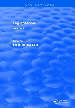 Legionellosis: Volume II, 1st Edition (Hardback) book cover