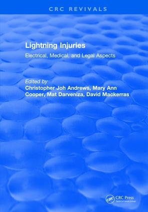 Lightning Injuries: Electrical, Medical, and Legal Aspects, 1st Edition (Hardback) book cover