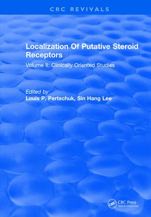 Localization Of Putative Steroid Receptors: Volume II: Clinically Oriented Studies, 1st Edition (Hardback) book cover