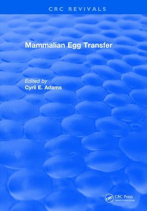 Mammalian Egg Transfer: 1st Edition (Hardback) book cover