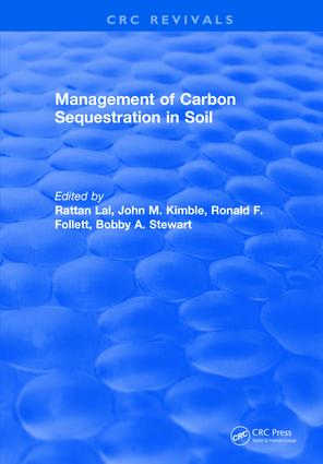 Management of Carbon Sequestration in Soil: 1st Edition (Hardback) book cover