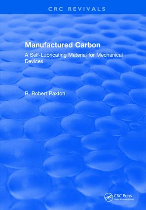 Manufactured Carbon: A Self-Lubricating Material for Mechanical Devices, 1st Edition (Hardback) book cover
