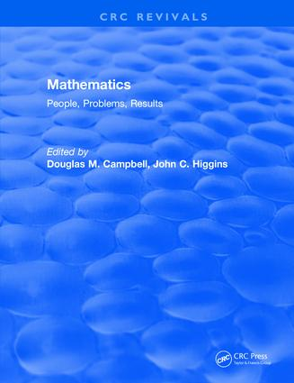 Mathematics: People, Problems, Results, 1st Edition (Hardback) book cover