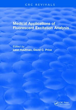 Medical Applications of Fluorescent Excitation Analysis: 1st Edition (Hardback) book cover