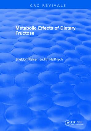 Metabolic Effects Of Dietary Fructose: 1st Edition (Hardback) book cover