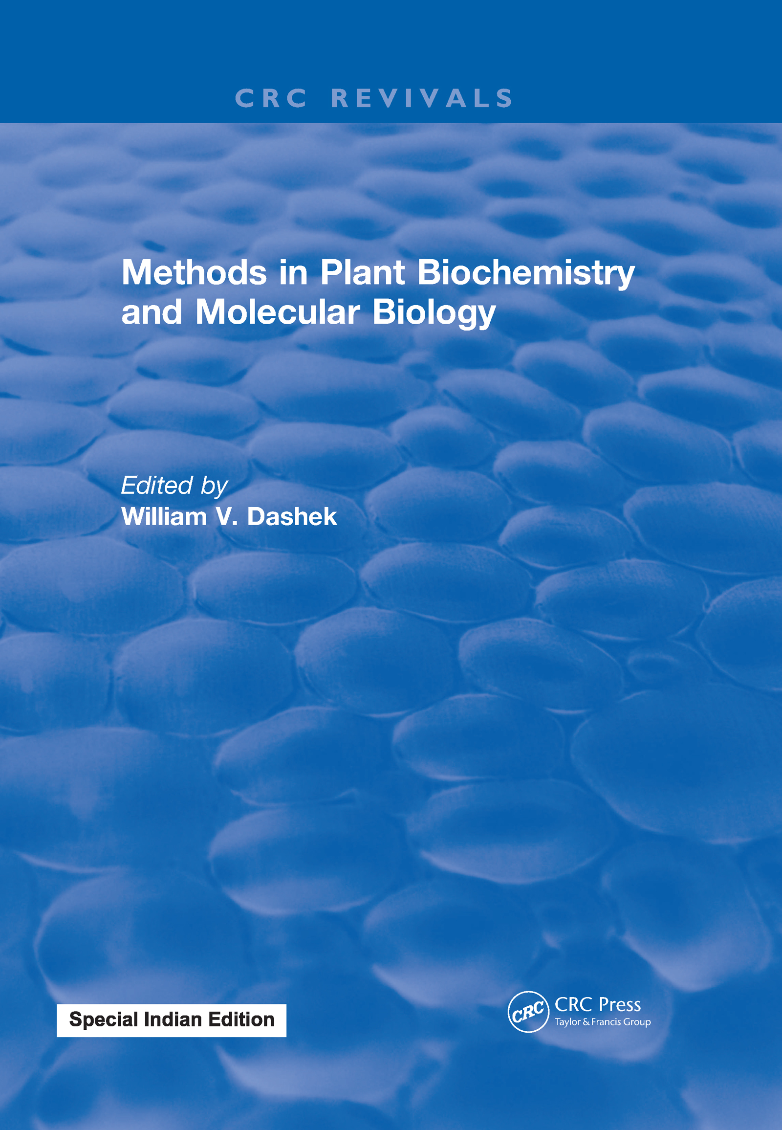 Methods in Plant Biochemistry and Molecular Biology: 1st Edition (Hardback) book cover