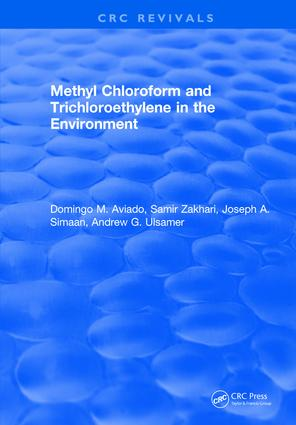 Methyl Chloroform and Trichloroethylene in the Environment: 1st Edition (Hardback) book cover