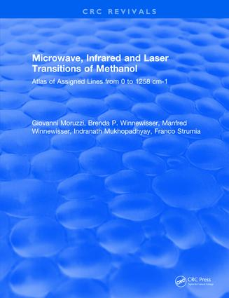 Microwave, Infrared, and Laser Transitions of Methanol Atlas of Assigned Lines from 0 to 1258 cm-1: 1st Edition (Hardback) book cover