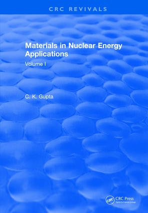 Materials in Nuclear Energy Applications: Volume I, 1st Edition (Hardback) book cover