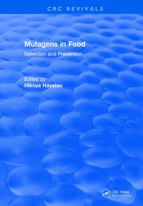 Mutagens in Food: 1st Edition (Hardback) book cover