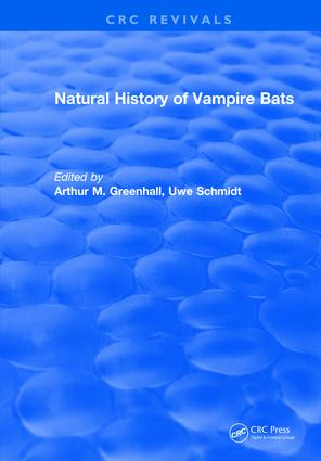 Natural History of Vampire Bats: 1st Edition (Hardback) book cover